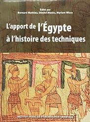 L'apport de l'Egypte à l'histoire des techniques : Méthodes, chronologie et comparaisons