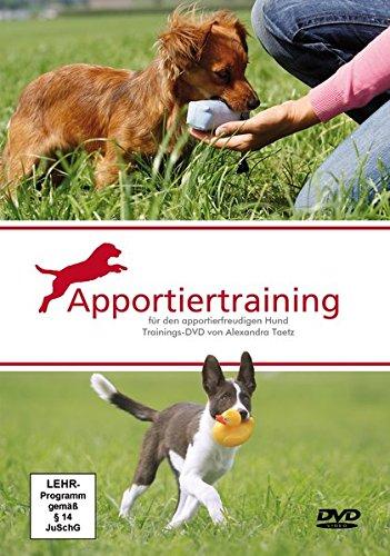 Apportiertraining: für den apportierfreudigen Hund