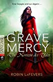 Grave Mercy - Die Novizin des Todes: Grave Mercy Band 1