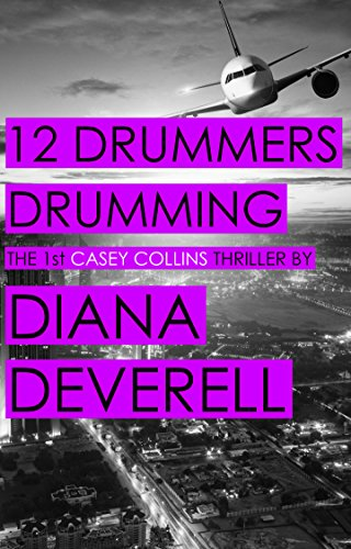 12 Drummers Drumming (Casey Collins International Thrillers Book 1) (English Edition)