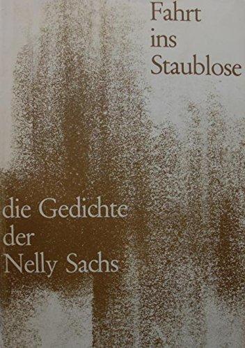 Fahrt ins Staublose. Die Gedichte der Nelly Sachs.