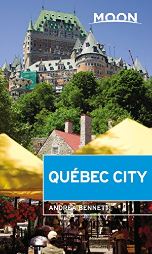 Moon Québec City (Travel Guide) (English Edition)