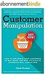 Customer Manipulation: How to Influen...