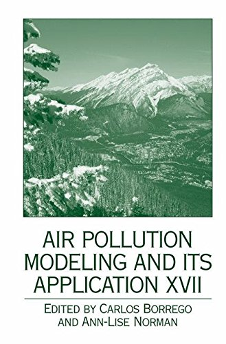 [Air Pollution Modeling and Its Application: v. 17] (By: Carlos Borrego) [published: December, 2006]