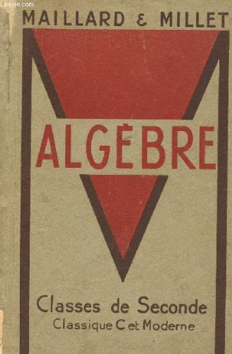 Algebre, classes de 2de classique c et moderne