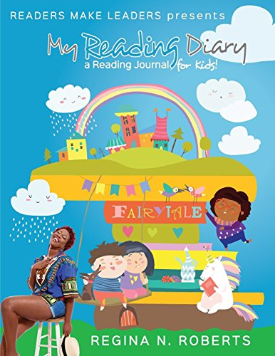 Readers Make Leaders presents My Reading Diary: A Reading Journal for Kids! (Reading Club Scholastic)
