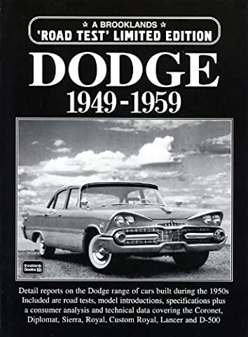 Dodge 1949-1959 (Brooklands Road Test Limited Editions) by R.M. Clarke (2002-02-23)