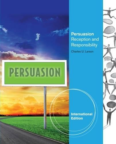 Persuasion: Reception and Responsibility, International Edition