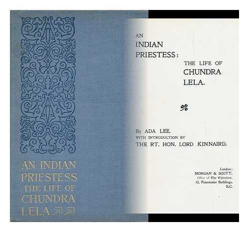 An Indian Priestess : the Life of Chundra Lela