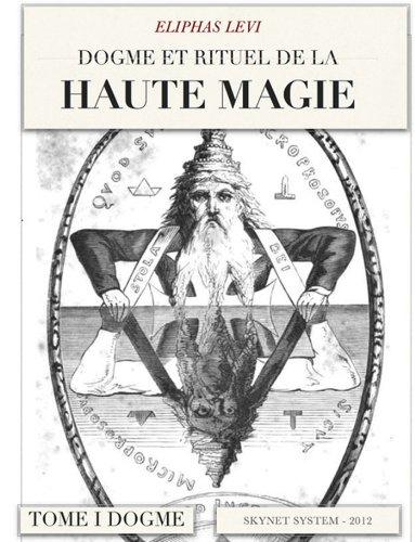 Dogme et Rituel de la Haute Magie - Dogme
