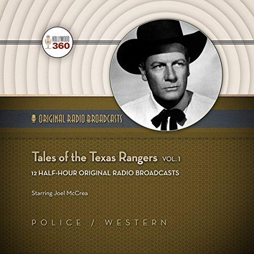 Tales of the Texas Rangers, Vol. 1  Audiolibri