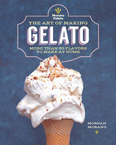 The Art of Making Gelato (English Edition)