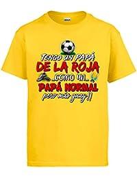 Diver Camisetas Camiseta Tengo Un Papá de La Roja Como Un Papá Normal Pero ...