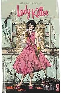 vignette de 'Lady Killer n° 1<br /> A couteaux tirés (Joëlle Jones)'