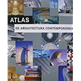 Atlas de arquitectura contemporanea / Atlas of contemporary architecture