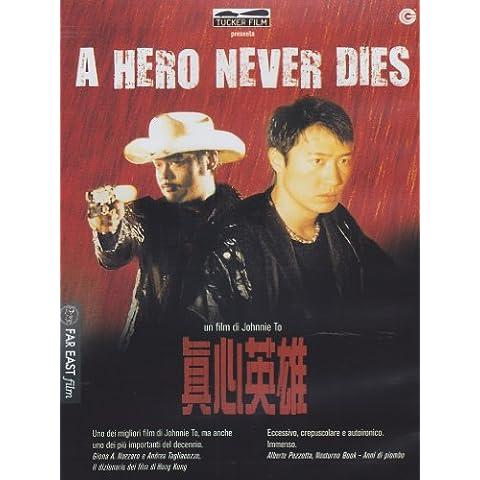 A Hero Never Dies - Never Dies