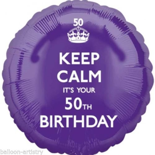 Keep Calm It's Your 50th Birthday Foil Balloon, Purple
