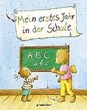 Mein erstes Jahr in der Schule - Bert K. Roerer, Bernd Brucker