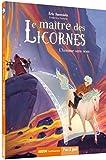 """Afficher """"Maître des licornes (Le) n° 3 Homme sans nom (L')"""""""