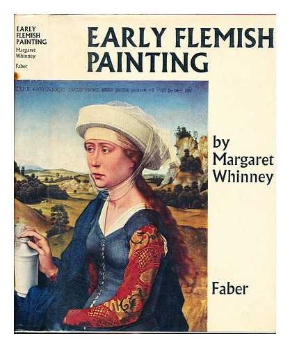 Early Flemish painting / [by] Margaret Whinney