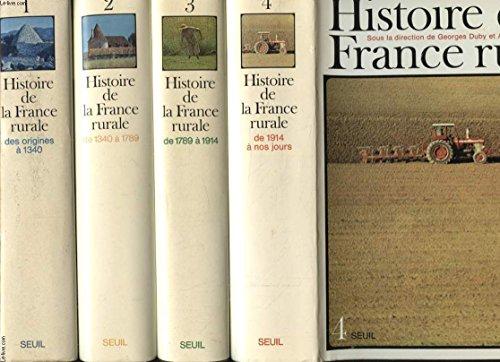 HISTOIRE DE LA FRANCE RURALE EN 4 TOMES DES ORIGINES A 1340  NOS JOURS