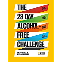 The 28 Day Alcohol-Free Challenge: Sleep Better, Lose Weight, Boost Energy, Beat Anxiety