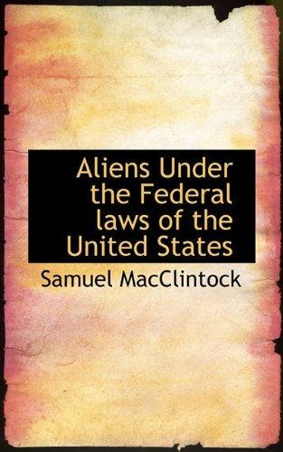 Aliens Under the Federal laws of the United States