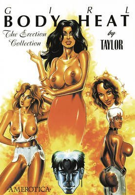 [Girl: Body Heat: v. 1: The Erection Collection] (By: Kevin J. Taylor) [published: August, 2010]