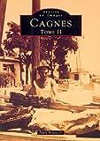 Cagnes. Tome II / Paule Monacelli   Monacelli, Paule. Auteur