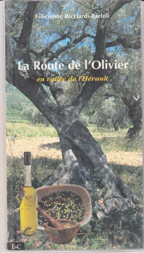 La route de l'olivier en vallée de l'Hérault