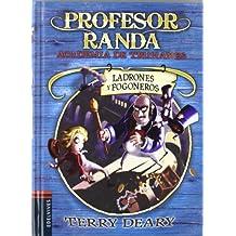 Ladrones y fogoneros / Robbery for Rascals (Profesor Randa. Academia de Truhanes / Master Crook's. Crime Academy)