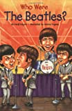 Who Were the Beatles? (Who Was...? (Paperback))