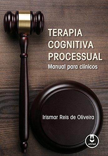 Terapia Cognitiva Processual. Manual Para Clnicos (Em Portuguese do Brasil)