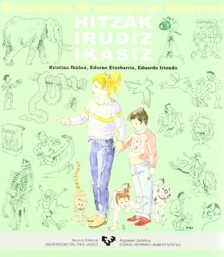 Diccionario de euskara en imágenes. Hitzak irudiz ikasiz (Hizkuntza) por Kristina Ibáñez Amezaga