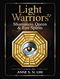 Light Warriors: Shamaness Queen & Fox Spirits (English Edition)