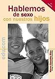 Hablemos de sexo con nuestros hijos (edu.com)