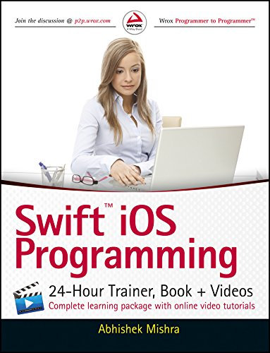Swift iOS Programming: 24-Hour Trainer, Book + Videos (WROX)