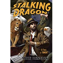 Stalking the Dragon: A John Justin Mallory Mystery