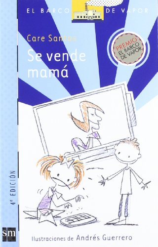 Se Vende Mama (El Barco De Vapor: Serie Azul / the Steamboat: Blue Series) por Care Santos