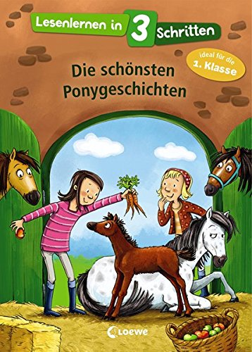 Lesenlernen in 3 Schritten - Die schönsten Ponygeschichten -