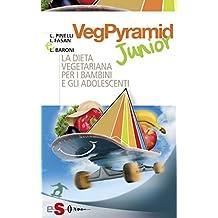 VegPyramid Junior: La dieta vegetariana per i bambini e gli adolescenti