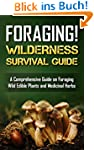 Foraging! Wilderness Survival Guide:...