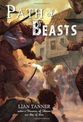 Path of Beasts (Keepers) by Lian Tanner (2013-10-08)