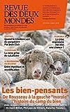 Revue des Deux Mondes février 2016: Les bien- pensants (French Edition)