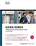 CCENT/CCNA ICND1 Official Exam Certification Guide (CCENT Exam 640-822 and CCNA Exam 640-802): Written by Wendell Odom, 2007 Edition, (2nd Edition) Publisher: Cisco Press [Hardcover]