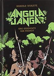 Angola Janga: Eine Geschichte von Freiheit
