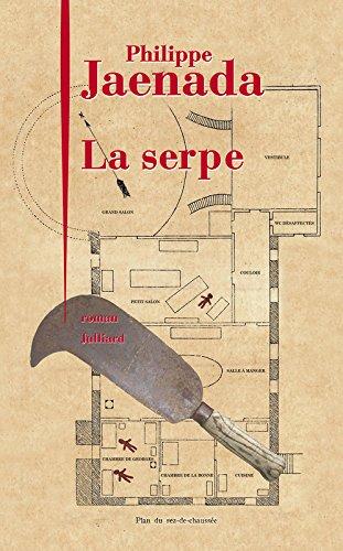 La serpe : roman | Jaenada, Philippe (1964-....). Auteur
