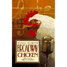 Broadway Chicken by Jean-Luc Fromental (1995-10-03)