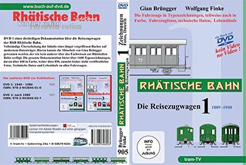 Rhätische Bahn - Die Reisezugwagen - Teil 1 - 1889 - 1940