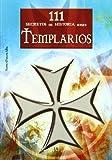 111  Secretos de Historia sobre Templarios (111 Secretos de la Historia)
